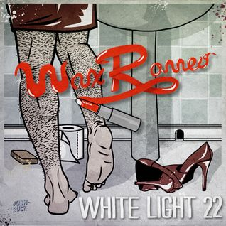 White Light 22 - Wax Romeo