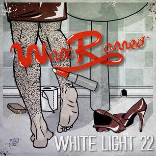 White Light 22 - Wax Romeo