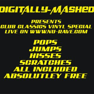 Digitally-Mashed Live on www.nu-rave.com Club Classics Vinyl Special