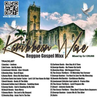 Karibbean Wave Reggae Gospel Mix (Dj Cruss)