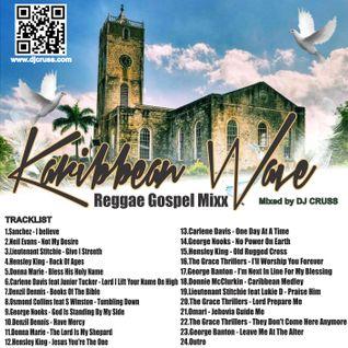 Karibbean Wave Reggae Gospel Mix (Dj Cruss)