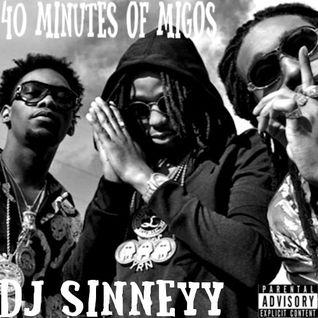 @DJSinneyy - #40Minutes Of Migos