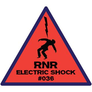 RNR - Electric Shock #036 (June-July '15)