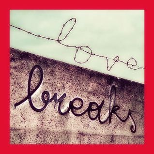Love Breaks - 12.06.2013 - mixed by Miss Hardtech