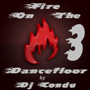 Fire On The Dancefloor Vol.3