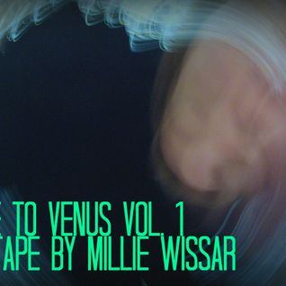 RIDE TO VENUS VOL. 1 - MIXTAPE by Millie Wissar