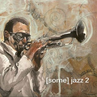 BamaLoveSoul.com presents [Some] Jazz 2 (Compilation)