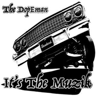 It's The Muzik!