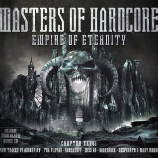 MASTERS OF HARDCORE XXXVI EMPIRE OF ETERNITY (Mixed By Dov)