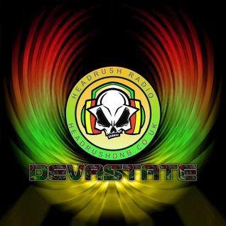 DEVASTATE Live Headrush Radio DRUM&BASS 26th July 2016