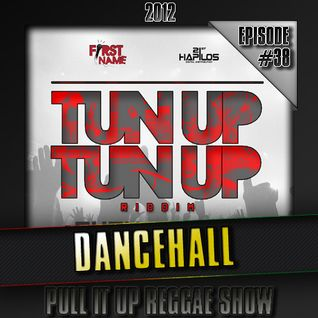 Pull It Up Show - Episode 38 (Saison 3)
