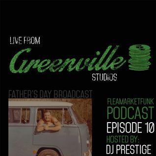 Flea Market Funk: Live From Greenville Studios Episode #10