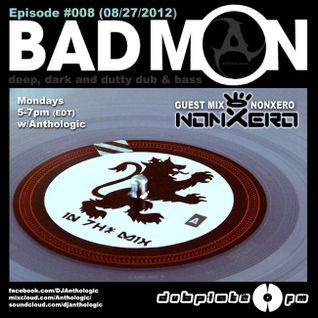 Dubplate.fm BadMON Episode #008 with Anthologic (nonXero Feature Mix)