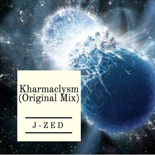 Kharmaclysm (Original Mix) [Free Download]