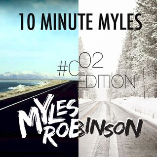 """10 Minute Myles"" Mini Mix Series - #001 & #002 