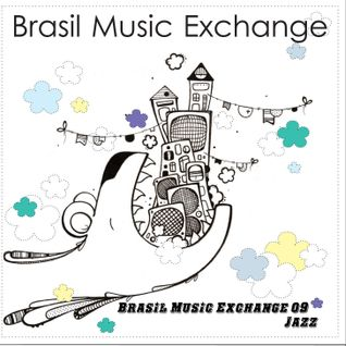 Brasil Music Exchange 09 - Jazz
