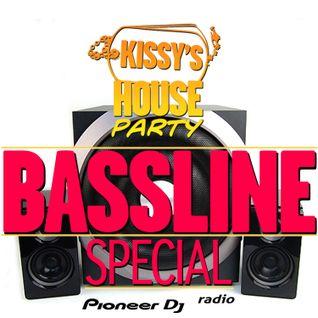 Kissy's House Party [018] BASSLINE SPECIAL @ Pioneer DJ Radio // Weekly Show