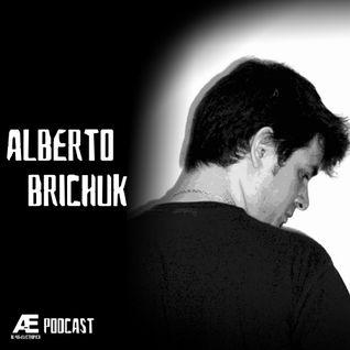 A-E_Podcast Presents Alberto Brichuk [A-E_P 005]