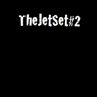 The Jet Set #TWO