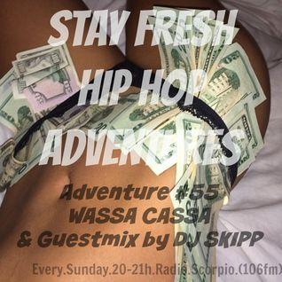 Adventure #55 WASSA CASSA & Guestmix by DJ SKIPP