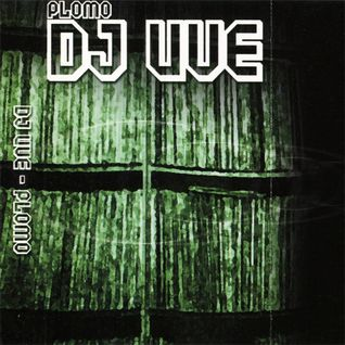 DJ UVE: Plomo (2002)