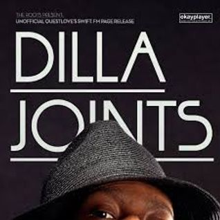 Strictly Dilla Joints