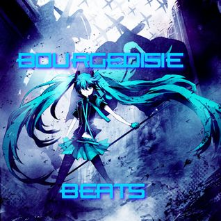 BOURGEOISIE BEATS : BASS SESSIONS : ((WATER))