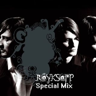 Chill Out Session 10 (Röyksopp Special Mix)