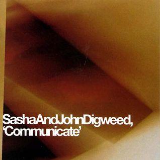 Sasha & John Digweed - Communicate Two [at 120 bpm]