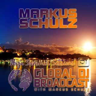 Markus Schulz – Global DJ Broadcast (Ibiza Summer Sessions) – 27-AUG-2015