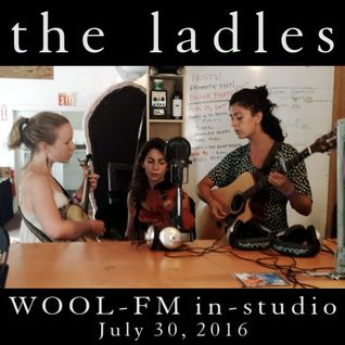 The Ladles in-studio: WOOL-FM July 30, 2016