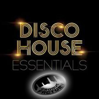 FUNKY DISCO HOUSE ESSENTIALS