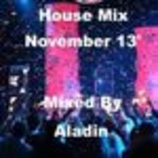 House Mix November 13' By Aladin