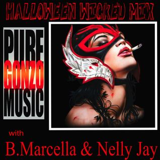 Halloween Wicked Mix with B.Marcella & Nelly Jay
