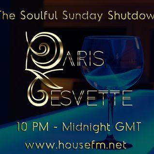 The Soulful Sunday Shutdown : Show 16 with Paris Cesvette on www.Housefm.net