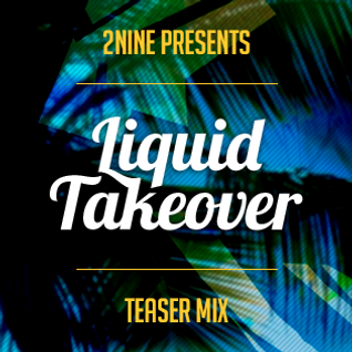 Liquid Takeover Teaser Mix