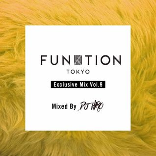 FUNKTION TOKYO Exclusive Mix Vol.9 by DJ HIRO