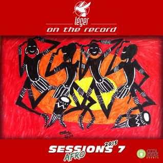 Leger Deep Afro House Session 7