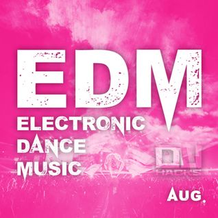 DJ HACKs August EDM Mix by DJ SHOTA