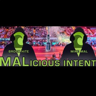 Malicious Intent - Ep 41 - Doug Schwab and Nomad