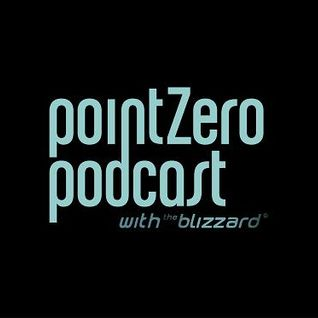 Point Zero 010 - with The Blizzard