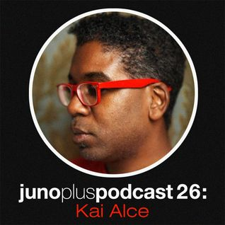Juno Plus Podcast 26 - Kai Alcé