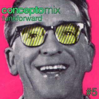 Concepto MIX #5 Funkforward