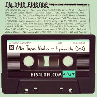Mix Tape Radio | EPISODE 050