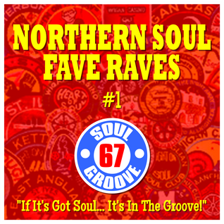 Northern Soul Fave Raves 01