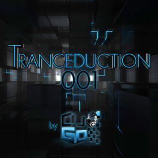 Tranceduction 001 by DJ Go