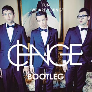 "FUN - ""We Are Young"" (₵HANGE Bootleg)"