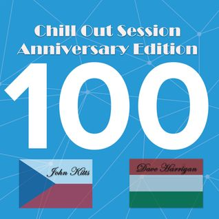 Chill Out Session 100 (Anniversary Edition)