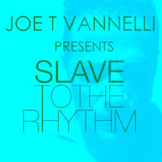 Slave To The Rhythm 14-07-2012