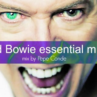 David Bowie essential mixes mix by Pepe Conde